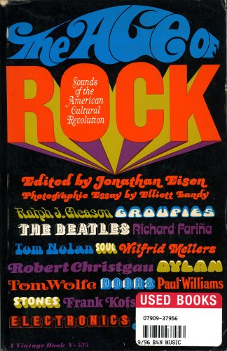 9780394414164: Age Of Rock, The : The Sound Of The American Cultural Revolution