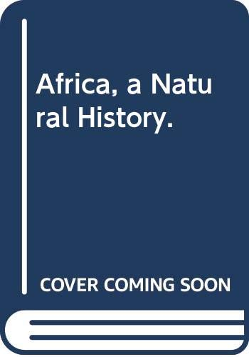 9780394414492: Africa, a Natural History.