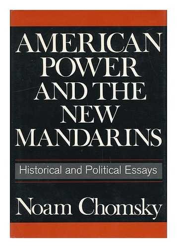 9780394414980: Title: American Power and the New Mandarins