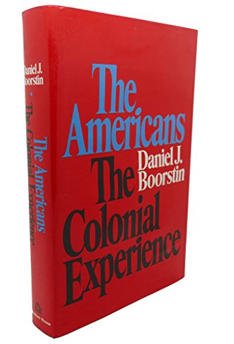 an analysis of the americans the colonial experience The african american experience: a history of black americans from 1619 to 1890 professor quintard taylor indians and blacks in the colonial southeast 56.