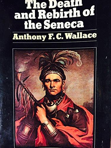 9780394415086: Title: Death and Rebirth of the Seneca