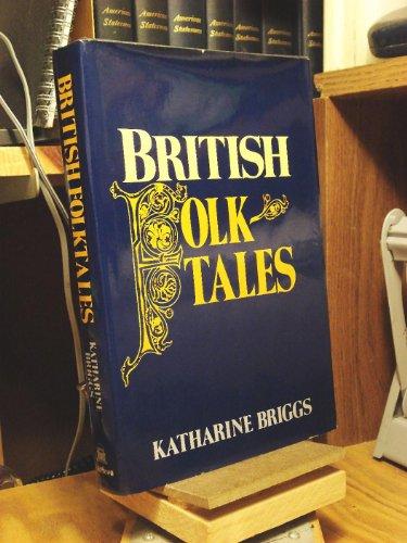 British Folktales: Briggs, Katherine M.