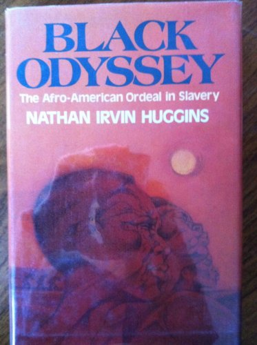 9780394416410: Black Odyssey: The Afro-American Ordeal In Slavery