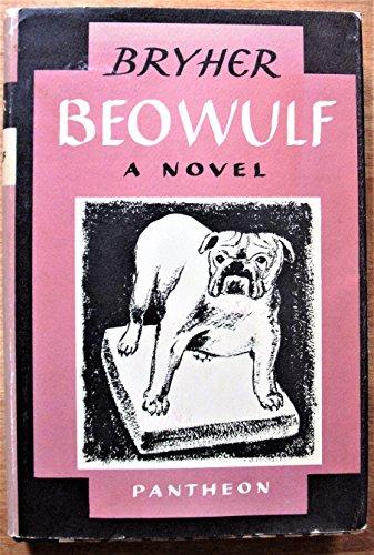 Beowulf: A Novel - Winifred Bryher