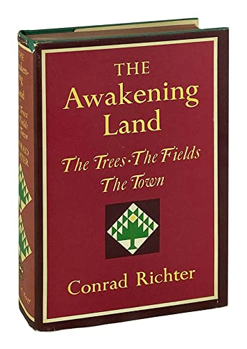 9780394417035: The Awakening Land: The Trees, The Fields, & The Town