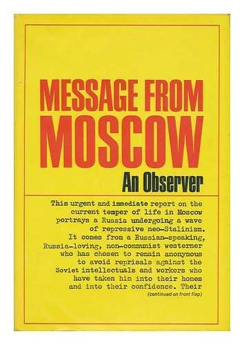 9780394417387: Message from Moscow by an Observer