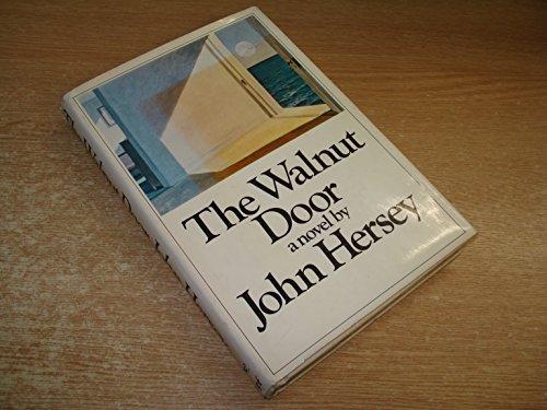 The Walnut Door: John Hersey