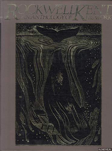 Rockwell Kent, an Anthology of His Work: Johnson, Fridolf