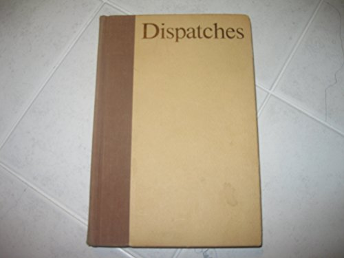 9780394417882: DISPATCHES