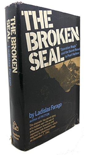 The Broken Seal: The Story of Operation: Ladislas. Farago