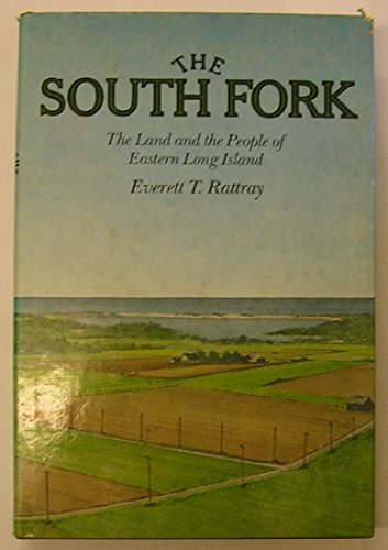 9780394418605: The South Fork: The land and the people of eastern Long Island