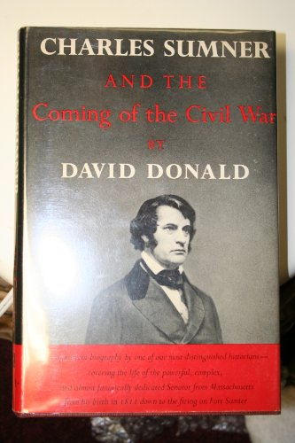 9780394419008: Charles Sumner and the Coming of the Civil War