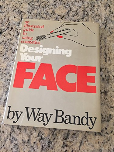 9780394419084: Designing Your Face