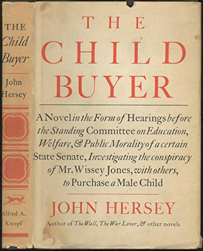 The Child Buyer: Hersey, John
