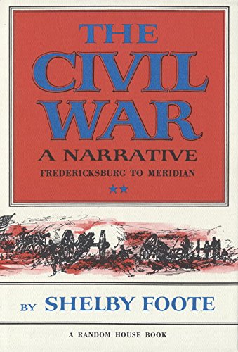 9780394419510: 2: The Civil War: A Narrative, Vol. II: Fredericksburg to Meridian