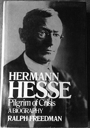 9780394419817: Hermann Hesse: Pilgrim of Crisis, A Biography