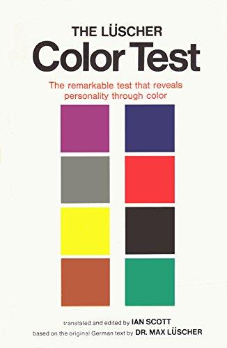 The Lüscher Color Test.: Max Luscher; Ian