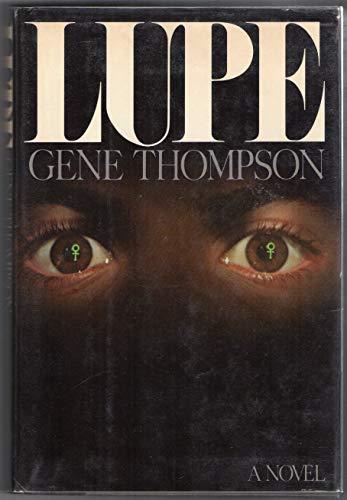 Lupe: Thompson, Gene