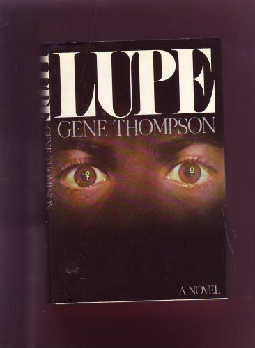 Lupe - 1st Edition/1st Printing