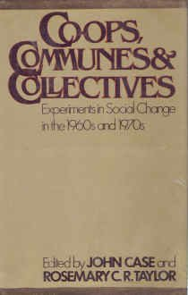 9780394420073: Co-ops, communes & collectives: Experiments in social change in the 1960s and 1970s