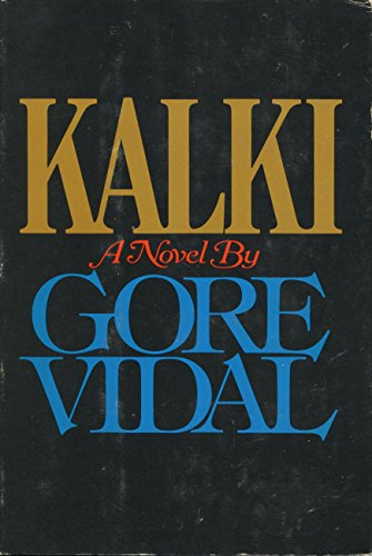 KALKI: A NOVEL: Vidal, Gore