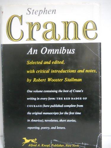 Stephen Crane: An Omnibus: Crane, Stephen