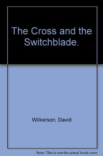 9780394420813: The Cross and the Switchblade.