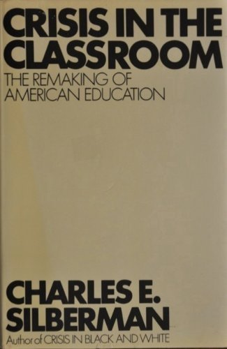9780394420820: Crisis in the Classroom