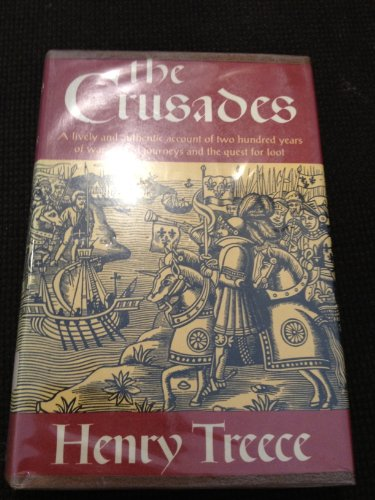 The Crusades: Treece, Henry