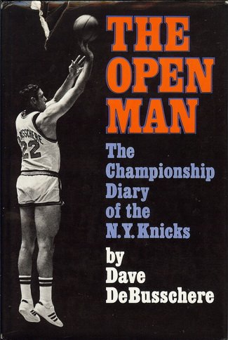 9780394421360: The Open Man: The Championship Diary of the N.Y. Knicks