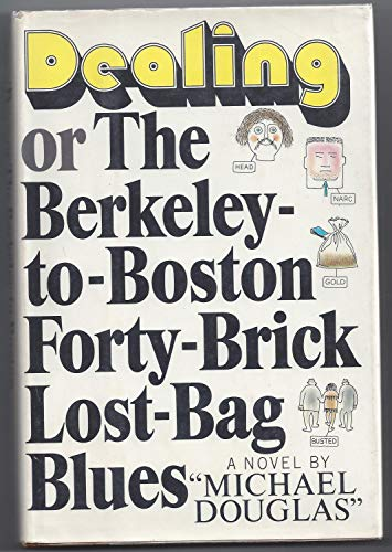 9780394421681: Dealing or The Berkeley-to-Boston Forty-Brick Lost-Bag Blues
