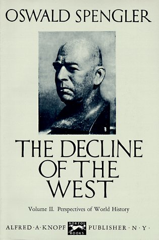 9780394421766: The Decline of the West, Vol. 2: Perspectives of World History