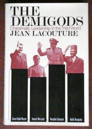 9780394421940: The demigods: Charismatic leadership in the third world