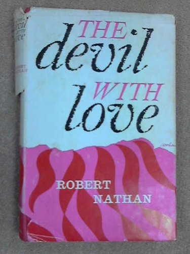 9780394422015: The Devil With Love.