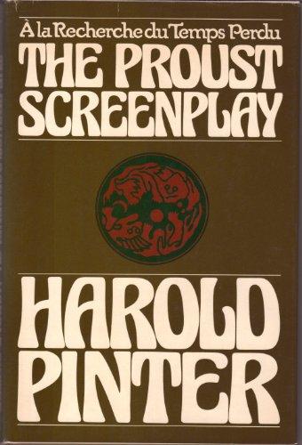 The Proust Screenplay: Pinter, Harold