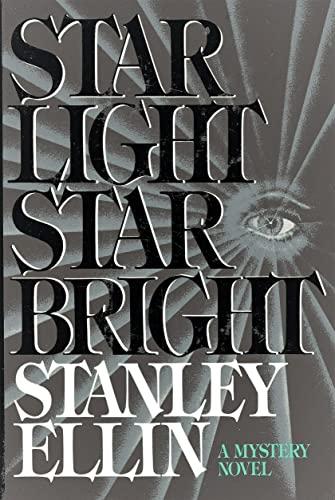Star Light Star Bright: Stanley Ellin
