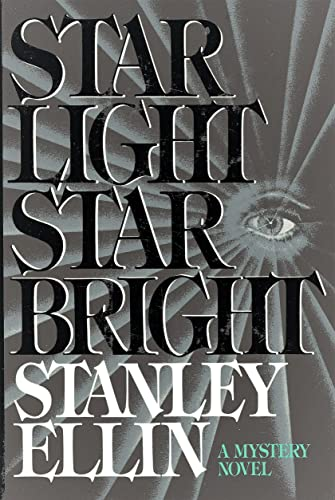 Star Light Star Bright. SIGNED by author: Ellin, Stanley