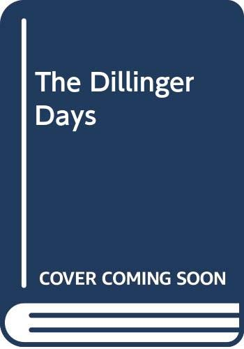 9780394422213: The Dillinger Days
