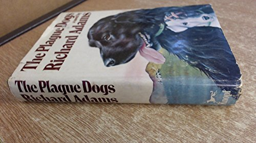 9780394422473: THE PLAGUE DOGS.