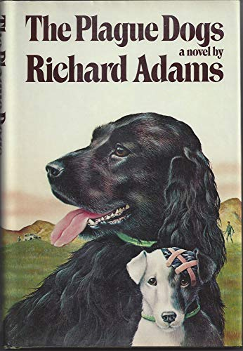 The Plague Dogs: Adams, Richard