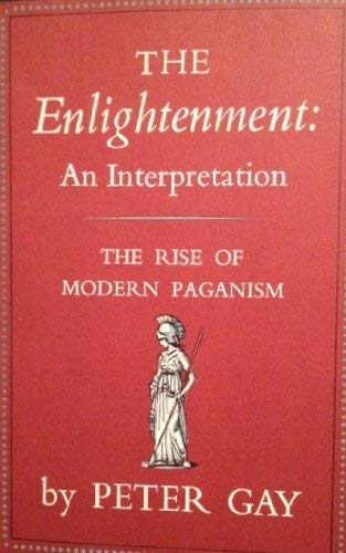 9780394423470: The Enlightenment: An Interpretation: 001