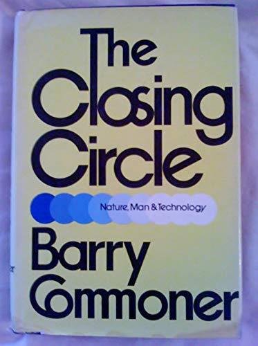 9780394423500: The Closing Circle: Nature, Man, and Technology