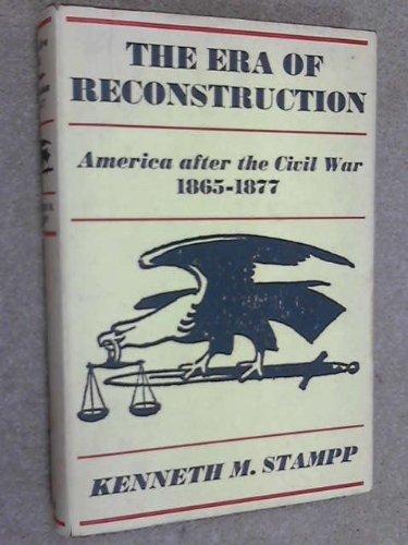 9780394423555: The Era of Reconstruction, 1865-1877