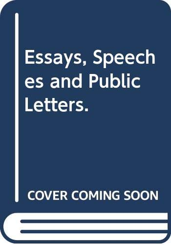 9780394423616: Essays, Speeches and Public Letters.