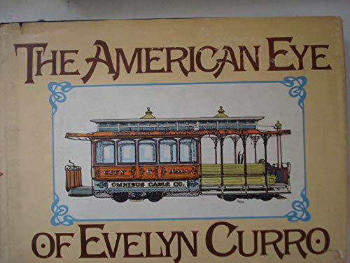 The American Eye of Evelyn Curro: Curro, Evelyn