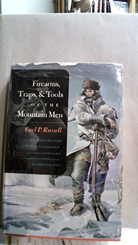 9780394424859: Firearms, Traps, and Tools of the Mountain Men