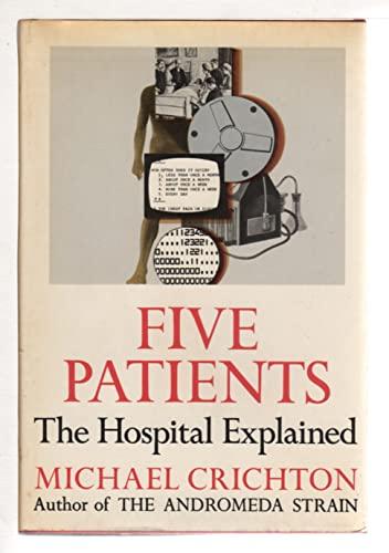9780394425085: Five Patients: The Hospital Explained