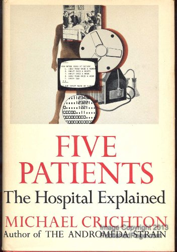 9780394425085: Five Patients: The Hospital Explained