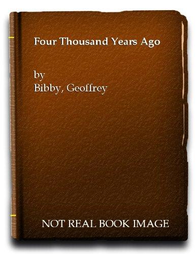 9780394425450: Four Thousand Years Ago