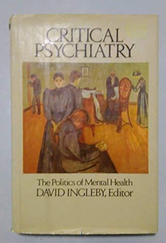 9780394426228: Critical Psychiatry: The Politics of Mental Health